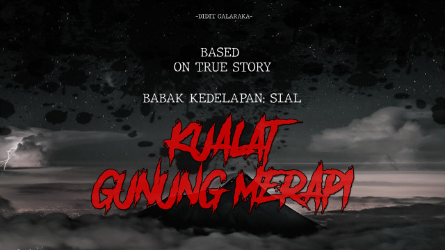 Kualat Gunung Merapi: SIAL!! (BAB 8) (262879)