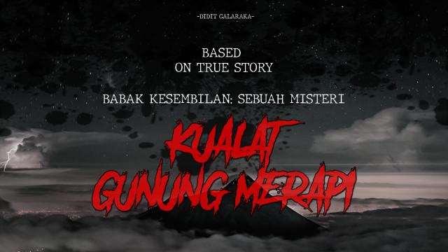 Kualat Gunung Merapi: Sebuah Misteri (BAB 9) (725522)