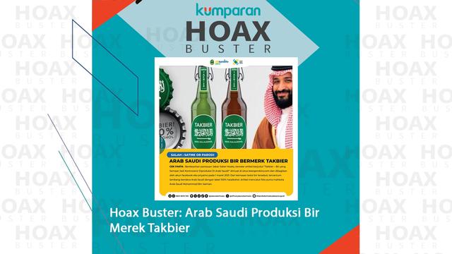 Hoaxbuster: Soal Arab Saudi Produksi Bir Merek Takbier (449236)