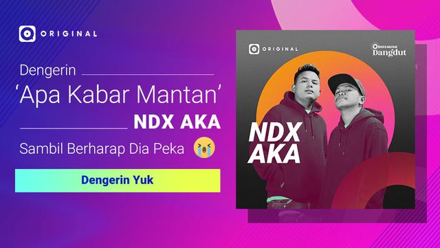 NDX AKA dan DJ Nofin Asia Ambil Bagian dalam Proyek JOOX Original Dangdut (13456)