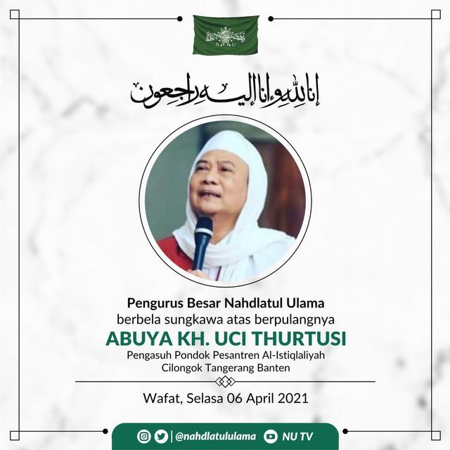Pengasuh Ponpes Al-Istiqlaliyah, Abuya Uci Turtusi, Meninggal Dunia (196872)