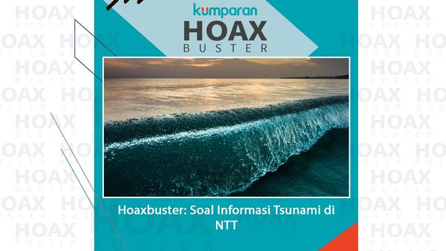Hoaxbuster: Soal Kabar Ada Tsunami di NTT (131638)
