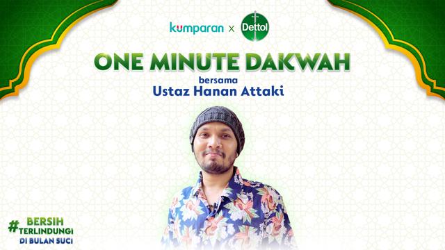 One Minute Dakwah: Ibadah Ramadhan Saat Pandemi, Apa yang Harus Diperhatikan? (67387)