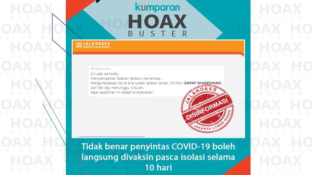 Hoaxbuster: Kabar Penyintas Corona Boleh Divaksin Tanpa Menunggu 3 Bulan (13340)