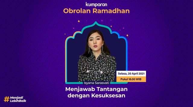 Live Now! Obrolan Ramadhan Bersama Isyana Sarasvati di kumparan (446721)