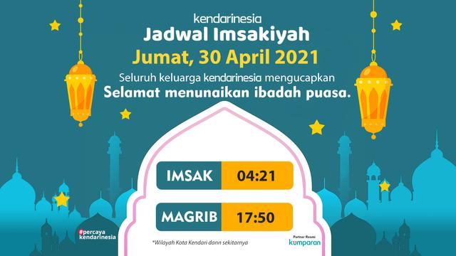 Jadwal Imsakiyah Kendari dan Sekitarnya, 30 April 2021 (412624)