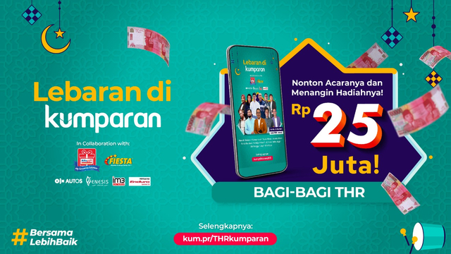 kumparan Live Bagi-Bagi THR di hari Lebaran total senilai 25 juta rupiah! (599656)
