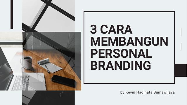 3 Cara Efektif Membangun Personal Branding Demi Kemajuan Bisnis! (464009)