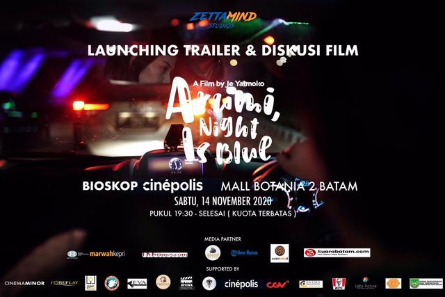 Film 'Arumi, Night is Blue' Karya Anak Batam Akan Tayang Besok (278110)
