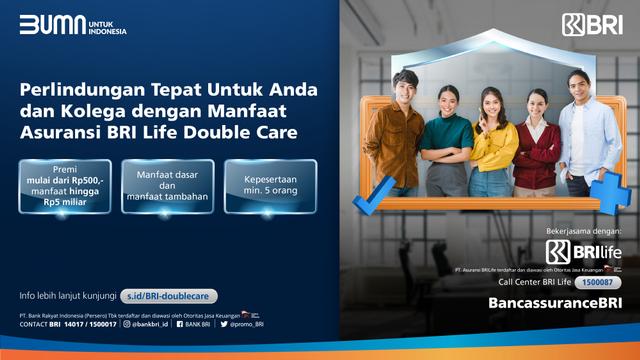 Beri Proteksi bagi Pekerja, BRI Gandeng BRI Life Pasarkan Asuransi Double Care (27732)