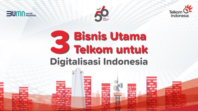 3 Bisnis Utama Telkom untuk Digitalisasi Indonesia (185259)