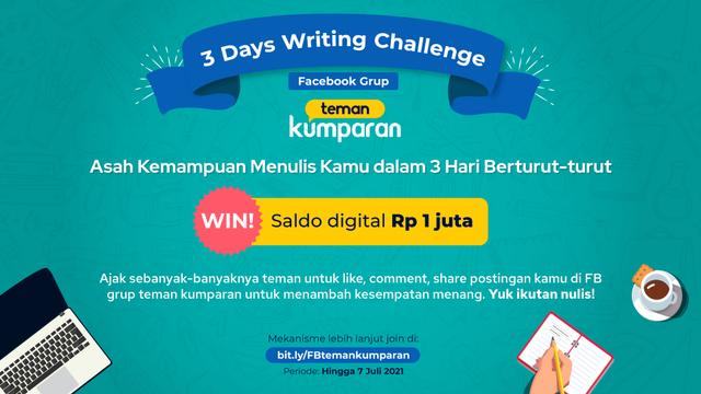 Selamat! Ini Pemenang Lomba 3 Days Writing Challenge di Facebook Teman kumparan (22437)