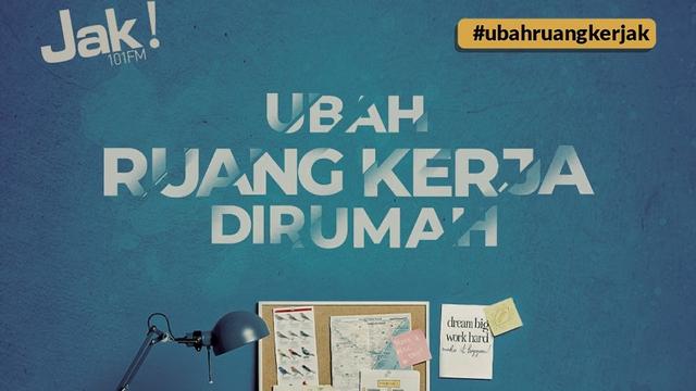 Biar WFH Makin Produktif, JAK FM Bagikan Meja & Kursi Kerja di #UbahRuangKerJAK (952438)