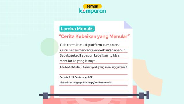 Ikuti Lomba Menulis Gratis Teman kumparan, Dapatkan Saldo Digital Jutaan Rupiah! (54529)