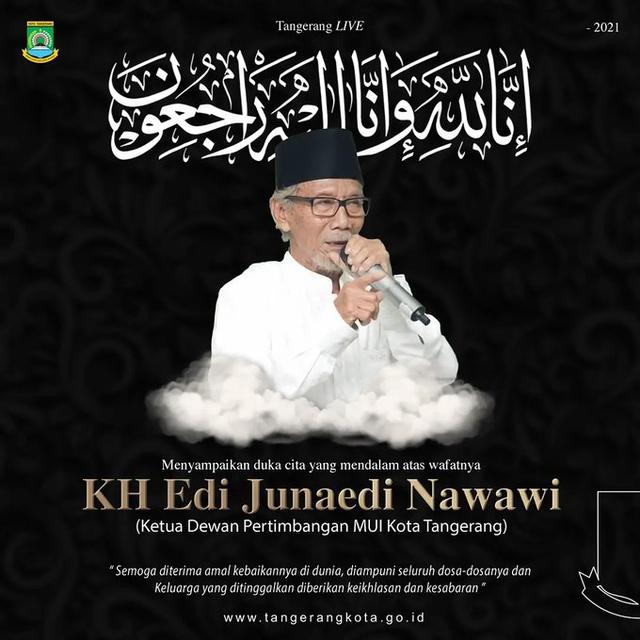 Ketua Dewan Pertimbangan MUI Tangerang, KH Edi Junaedi, Tutup Usia (221484)