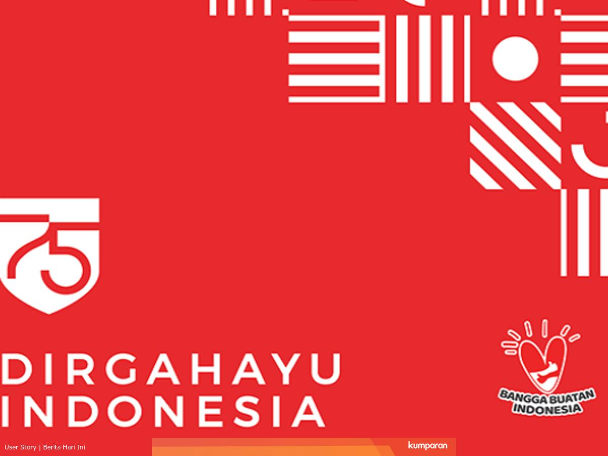 55 Ucapan Hari Kemerdekaan 17 Agustus Dan Kata Bijak Soekarno Penuh Semangat Halobdg Com