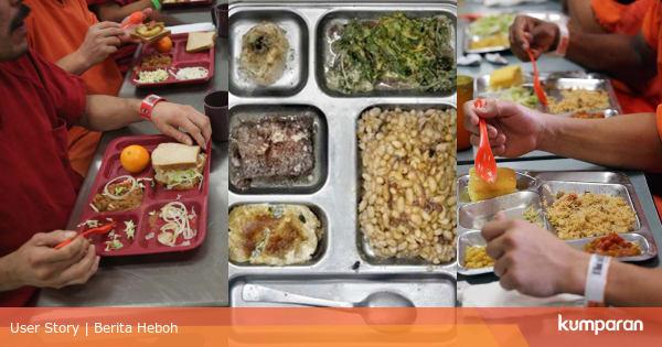 Membandingan Makanan Penjara 5 Negara, dari Indonesia hingga