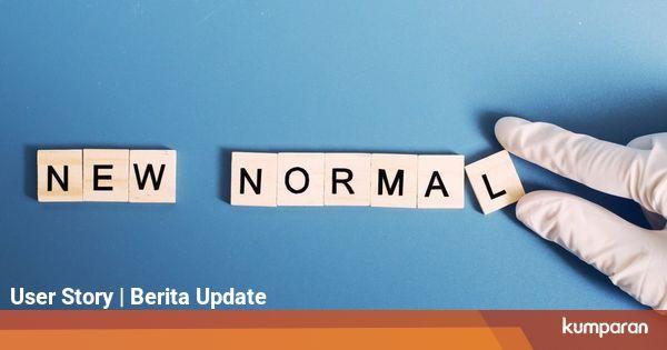 New Normal Dilakukan di Berbagai Negara, Seperti Apa ...