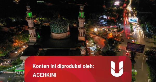 Jadwal Imsakiyah Aceh, Sabtu 2 Mei 2020 - kumparan.com