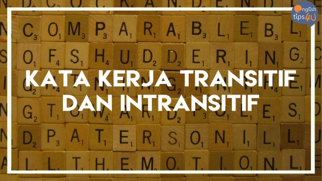 Kata Kerja Transitif Dan Intransitif Kumparan Com
