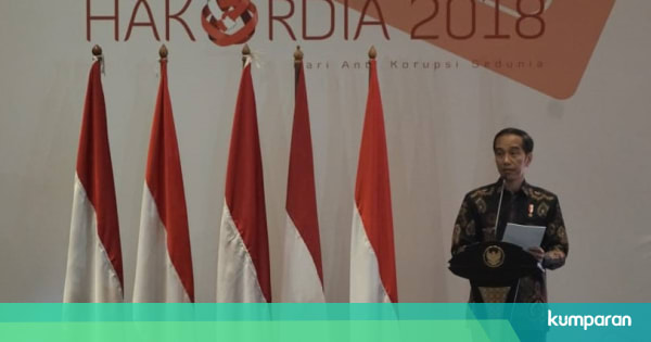 Jokowi: Keberhasilan Antikorupsi Tak Diukur dari Jumlah ...